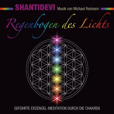 Regenbogen des Lichts. Geführte Erzengel-Meditation durch die Chakren(Hörbuch-Download) - Shantidevi pdf epub
