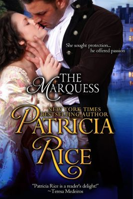 Regency Nobles: The Marquess (Regency Nobles, #2), Patricia Rice