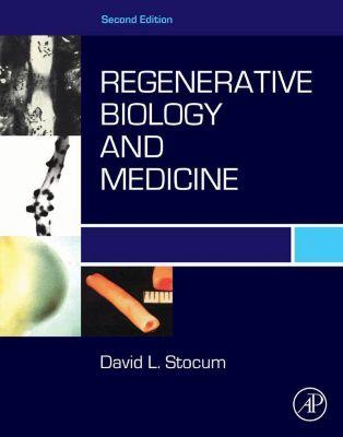 Regenerative Biology and Medicine, David L. Stocum