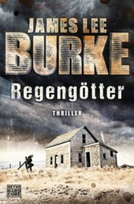Regengötter, James Lee Burke