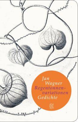 Regentonnenvariationen - Jan Wagner |