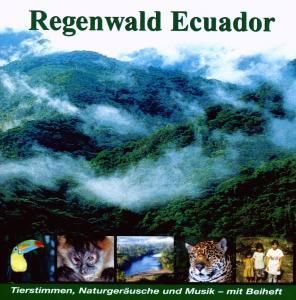Regenwald Ecuador, Joachim Stall, Jürgen Schwarz, Karl-Heinz Dingler, Pavel Pelz