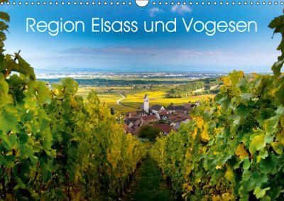 Region Elsass und Vogesen (Wandkalender 2019 DIN A3 quer), Tanja Voigt