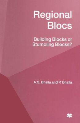 Regional Blocs, A.S. Bhalla