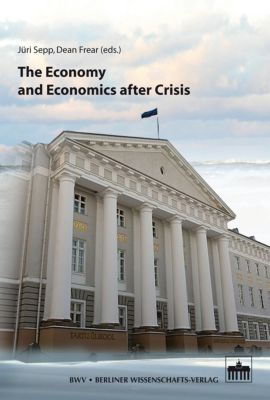 Regional Business and Socio-Economic Development: The Economy and Economics after Crisis