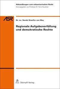 Regionale Aufgabenerfüllung und demokratische Rechte, Nando Stauffer von May