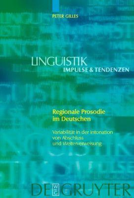 Regionale Prosodie im Deutschen, m. CD-ROM, Peter Gilles