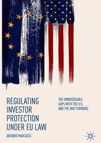 Regulating Investor Protection under EU Law, Antonio Marcacci