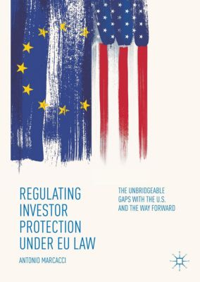 Regulating Investor Protection under EU Law, Antonio Marcacci