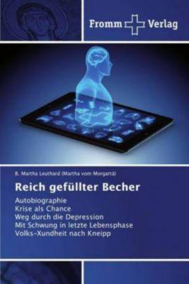 Reich gefüllter Becher - B. Martha Leuthard (Martha vom Morgartä) |