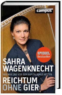 Reichtum ohne Gier, Sahra Wagenknecht