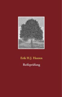 Reifeprüfung, Erik H. J. Heeren