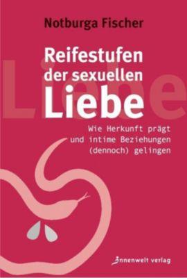 Reifestufen der sexuellen Liebe - Notburga Fischer  