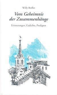 Reifler, W: Vom Geheimnis der Zusammenhänge - Willy Reifler |