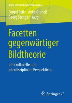 Reihe Interkulturelle Philosophie: Facetten gegenwärtiger Bildtheorie