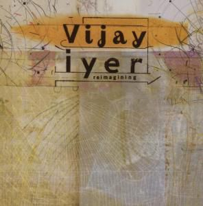Reimagining, Vijay Iyer
