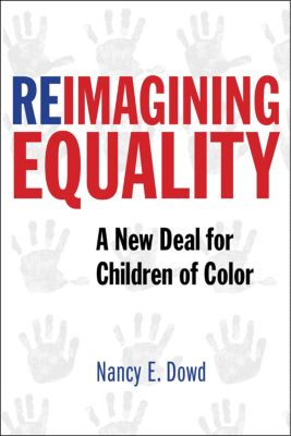 Reimagining Equality, Nancy E. Dowd
