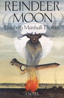 Reindeer Moon, Elizabeth Marshall Thomas