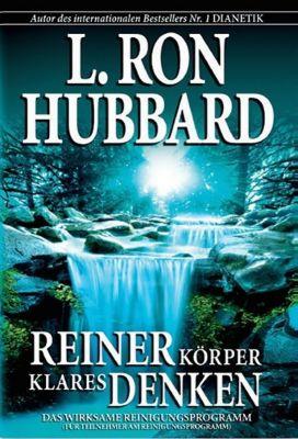Reiner Körper - Klares Denken, L. Ron Hubbard