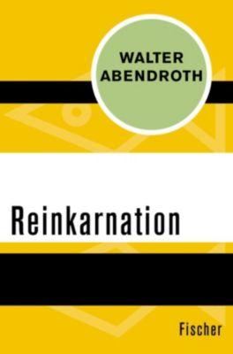 Reinkarnation, Walter Abendroth
