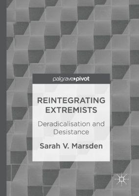 Reintegrating Extremists, Sarah V. Marsden