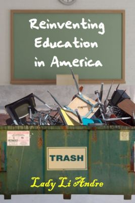 Reinventing Education in America, Lady Li Andre