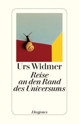 Reise an den Rand des Universums - Urs Widmer |