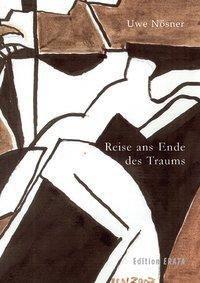 Reise ans Ende des Traums, Uwe Nösner