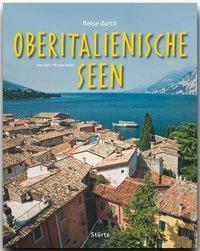 Reise durch die Oberitalienischen Seen, Max Galli, Michael Kühler