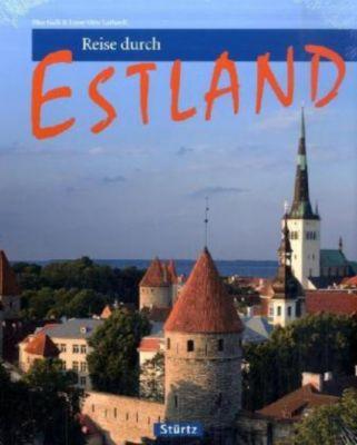 Reise durch Estland, Max Galli, Ernst-Otto Luthardt