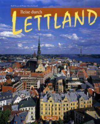 Reise durch Lettland, Ralf Freyer, Ernst-Otto Luthardt
