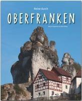 Reise durch Oberfranken - Ulrike Ratay |