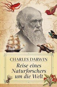 Reise eines Naturforschers um die Welt, Charles Darwin