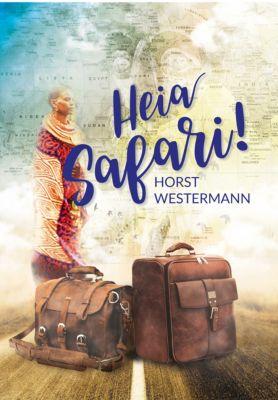 Reise: Heia Safari!, Horst Westermann