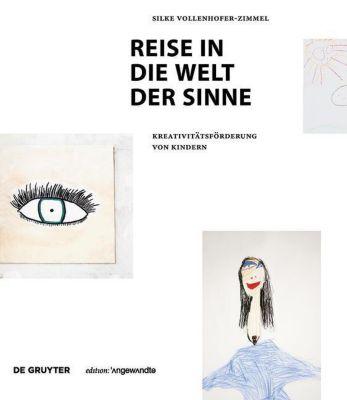 Reise in die Welt der Sinne, Silke Vollenhofer-Zimmel