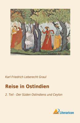 Reise in Ostindien - Karl Friedrich Leberecht Graul pdf epub