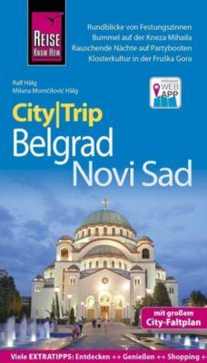 Reise Know-How CityTrip Belgrad und Novi Sad, Ralf Hälg, Milana Momcilovic Hälg