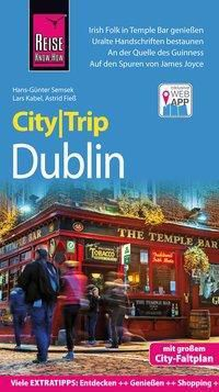 Reise Know-How CityTrip Dublin, Astrid Fiess, Lars Kabel, Hans-Günter Semsek