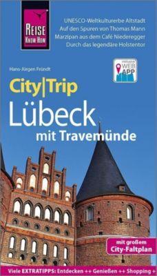 Reise Know-How CityTrip Lübeck mit Travemünde - Hans-Jürgen Fründt  