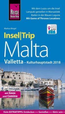 Reise Know-How InselTrip Malta mit Gozo, Comino und Valletta (Kulturhauptstadt 2018), Markus Bingel