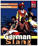 Reise Know-How Kauderwelsch German Slang - the real German
