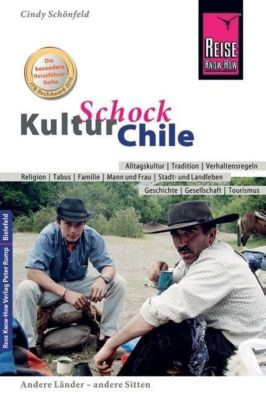 Reise Know-How KulturSchock Chile, Cindy Schönfeld