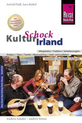 Reise Know-How KulturSchock Irland, Astrid Fiess, Lars Kabel