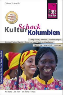 Reise Know-How KulturSchock Kolumbien - Oliver Schmidt pdf epub