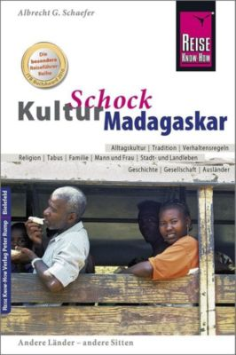 Reise Know-How KulturSchock Madagaskar, Albrecht G. Schaefer