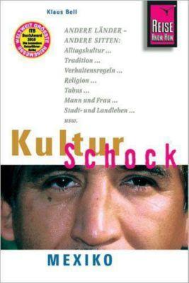 Reise Know-How KulturSchock Mexiko, Klaus Boll