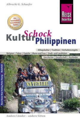Reise Know-How KulturSchock Philippinen, Albrecht G. Schaefer