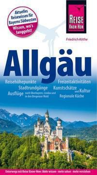 Reise Know-How Reiseführer Allgäu - Friedrich Köthe pdf epub