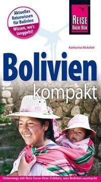 Reise Know-How Reiseführer Bolivien kompakt - Katharina Nickoleit pdf epub