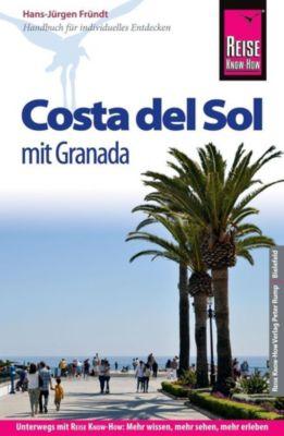 Reise Know-How Reiseführer Costa del Sol - mit Granada, Hans-Jürgen Fründt